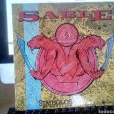 Discos de vinilo: SABLE SÍMBOLOS REBELIÓN LO METAL NACIONAL RARISIMO. Lote 165053321