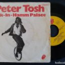 Discos de vinilo: PETER TOSH - BUK-IN-HAMM PALACE + THE DAY THE DOLLAR DIE - SINGLE ESPAÑOL 1979 - CAPITOL*PEDI MIN.5€. Lote 165069526