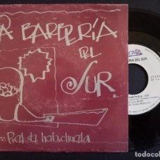 Discos de vinilo: LA BARBERIA DEL SUR - CUERPO DE SAL + PIEL DE HABICHUELA - SINGLE PROMOCIONAL 1991 - NEMO. Lote 165098246