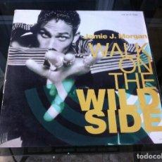 Discos de vinilo: MAXI SINGLE. JAMIE J MORGAN. WALK ON THE WILDSIDE. 1990, ESPAÑA. Lote 165103394