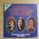 Discos de vinilo: MEXICO - TRES VOCES GIGANTES - NEGRETE - VARGAS - INFANTE - DOBLE LP VINILO - MOVIEPLAY - 1977. Lote 165111886