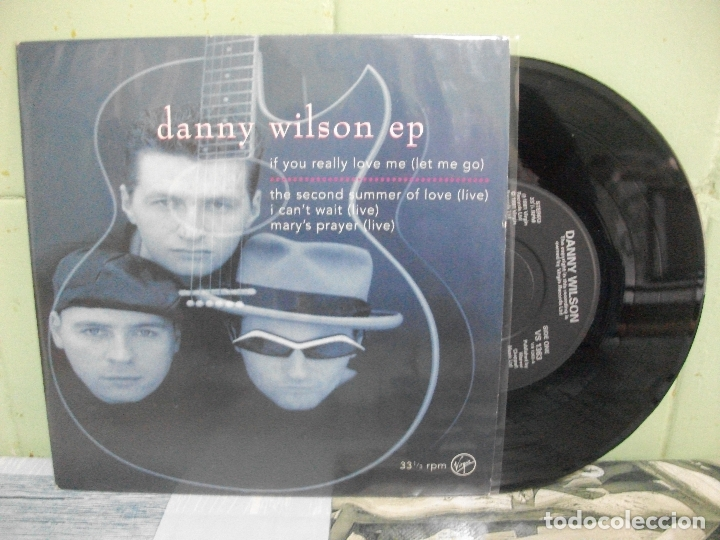 Discos de vinilo: DANNY WILSON IF YOU REALLY LOVE ME + 3 EP UK 1991 PDELUXE - Foto 1 - 165124638
