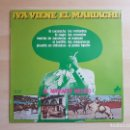 Discos de vinilo: ¡YA VIENE EL MARIACHI ! - EL MARIACHI MEXICO - LP VINILO - DIAL - 1977. Lote 165126910