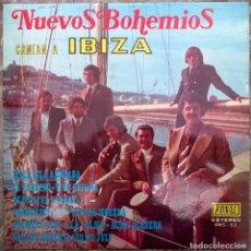 Discos de vinilo: NUEVOS BOHEMIOS. CANTAN A IBIZA. FONAL, SPAIN 1973 LP. Lote 165159618