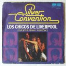Discos de vinilo: SINGLE BEATLES SILVER CONVENTION LOS CHICOS DE LIVERPOOL. Lote 165160278