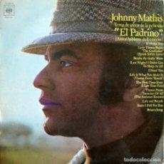 Discos de vinilo: JOHNNY MATHIS. TEMA DE AMOR DE LA PELÍCULA EL PADRINO.. Lote 165163486