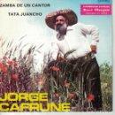 Discos de vinilo: JORGE CAFRUNE - ZAMBA DE UN CANTAOR / TATA JUANCHO (SINGLE PROMOCION STARLUX 1977). Lote 165174158