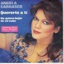 Discos de vinilo: ANGELA CARRASCO - QUERERTE A TI / NO QUIERO BAJAR DE MI NUBE (SINGLE PROMOCION STARLUX 1979). Lote 165174602