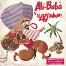 Discos de vinilo: CUENTOS INFANTILES - ALI-BABA Y LOS 40 LADRONES (SINGLE PROMOCION STARLUX 1967). Lote 218415022