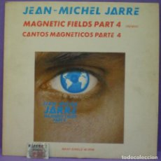 Discos de vinilo: JEAN-MICHEL JARRE - MAGNETIC FIELDS PART 4 (REMIX) - CANTOS MAGNETICOS PARTE 4 - MAXI SINGLE 12'. Lote 165178750