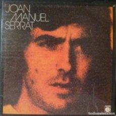 Discos de vinilo: JOAN MANUEL SERRAT // JOAN MANUEL SERRAT. 1974. Lote 165187062