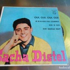 Discos de vinilo: SACHA DISTEL, EP, OUI, OUI, OUI, OUI + 3, AÑO 1960. Lote 165192298
