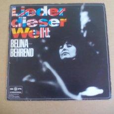 Discos de vinilo: BELINDA-BEHREND - LIEDER DIESER WELT. Lote 165207090