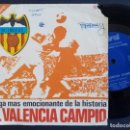 Discos de vinilo: EL VALENCIA CAMPIO - LA LIGA MAS EMOCIONANTE DE LA HISTORIA - 1971 - SPIRAL *PEDIDO MIN. 5€*. Lote 165211246