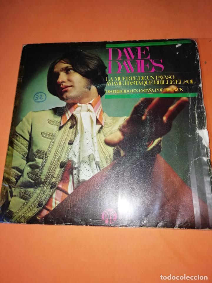 DAVE DAVIES. LA MUERTE DE UN PAYASO. AMAME HASTA QUE BRILLE EL SOL. HISPAVOX 1967 (Música - Discos - Singles Vinilo - Pop - Rock Extranjero de los 50 y 60)