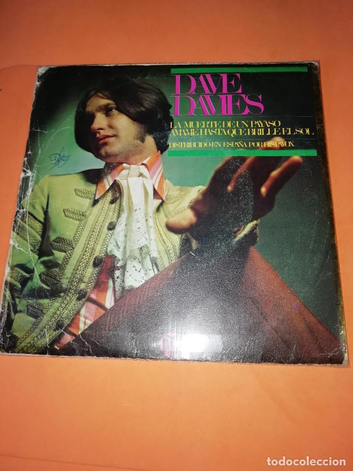 Discos de vinilo: DAVE DAVIES. LA MUERTE DE UN PAYASO. AMAME HASTA QUE BRILLE EL SOL. HISPAVOX 1967 - Foto 2 - 165216962