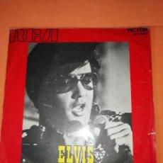 Discos de vinilo: ELVIS PRESLEY - YOU DON´T HAVE TO SAY YOU LOVE ME / PATCH IT UP SG ED. ESPAÑOLA 1971. Lote 165217578