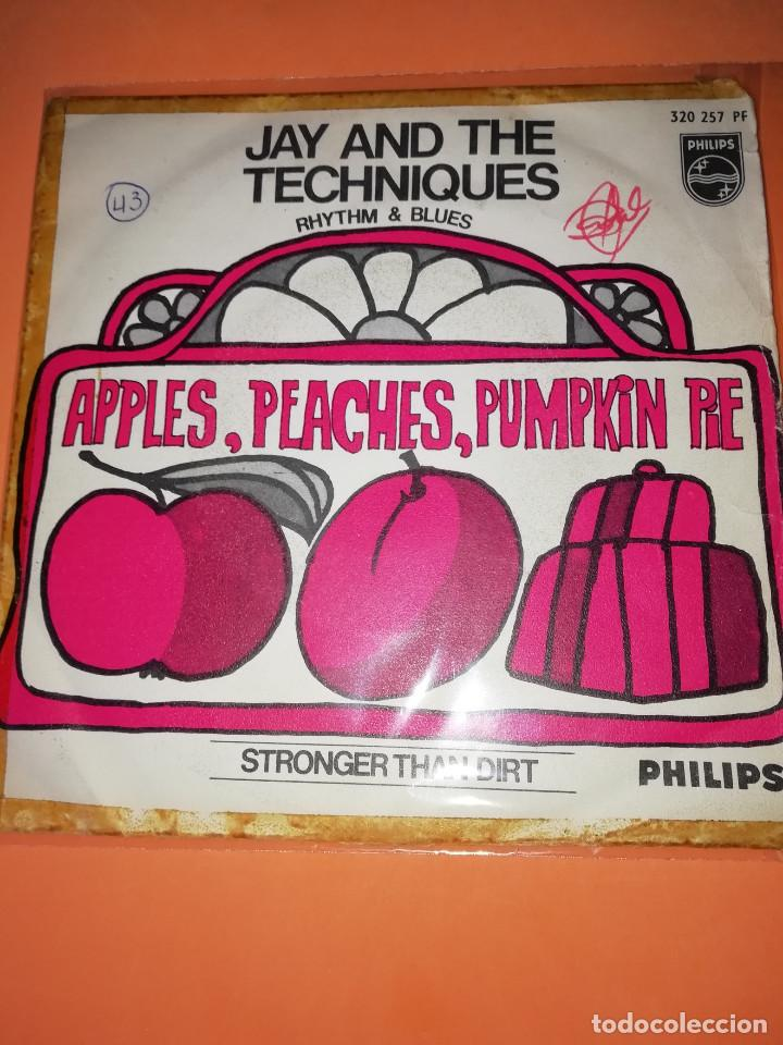 JAY AND THE TECHNIQUES - APPLES, PEACHES, PUMPKIN PIE / STRONGER THAN DIRT . 1967. (Música - Discos - Singles Vinilo - Pop - Rock Extranjero de los 50 y 60)