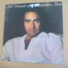 Discos de vinilo: NEIL DIAMOND – SEPTEMBER MORN COLUMBIA – FC 36121 CANADA. Lote 165221010