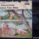 Discos de vinilo: THE CHAMPS - LA CUCARACHA + TIJUANA TWO STEP - SINGLE ALEMAN - LONDON. Lote 165224350
