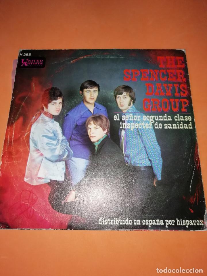 Discos de vinilo: THE SPENCER DAVIS GROUP-EL SEÑOR SEGUNDA CLASE / INSPECTOR DE SANIDAD -EDICION ESPAÑOLA - UA 1968 - Foto 2 - 165225706