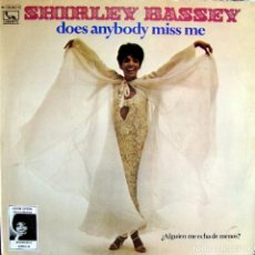 Discos de vinilo: SHIRLEY BASSEY. DOES ANYBODY MISS ME.. Lote 165236214