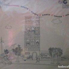 Discos de vinilo: RAPHAEL CANTA Y CANTA ( MEXICO ) CUANDO CALIENTA EL SOL / LAZARILLO / NO / TU, CUPIDO / QUISIERA . Lote 165252770