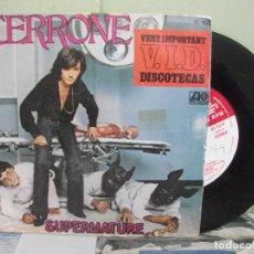 Discos de vinilo: CERRONE SUPERNATURE SINGLE SPAIN 1977 PDELUXE. Lote 165253202
