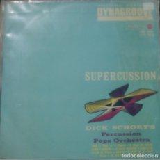 Discos de vinil: DICK SCHORYS PERCUSSION POPS ORCHESTRA - SUPERCUSSION LP RARO SPAIN 1964. Lote 165305614