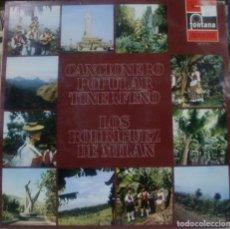 Discos de vinilo: LOS RODRIGUEZ DE MILAN - CANCIONERO POPULAR TINERFEÑO LP 1971 . Lote 165309542