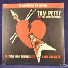Discos de vinilo: TOM PETTY AND THE HEARTBREAKERS - THE NEW YORK SHUFFLE LIVE RADIO BROADCAST - LP. Lote 165324018
