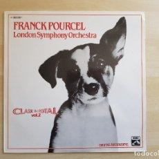Discos de vinilo: FRANCK POURCEL - LONDON SYMPHONY ORCHESTRA - CLASSIC IN DIGITAL VOL. 2 - LP VINILO - EMI - 1981. Lote 165324966