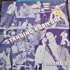 Discos de vinilo: ELVIS PRESLEY STANDING ROOM ONLY VOL.2. Lote 165332738