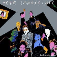Discos de vinilo: PEOR IMPOSSIBLE – PELIGRO - MAXI-SINGLE SPAIN 1984 . Lote 165336622