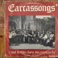 Discos de vinilo: CARCASSONGS C'EST LA FÊTE DANS LES REMPARTS - LP 1972. Lote 165367386