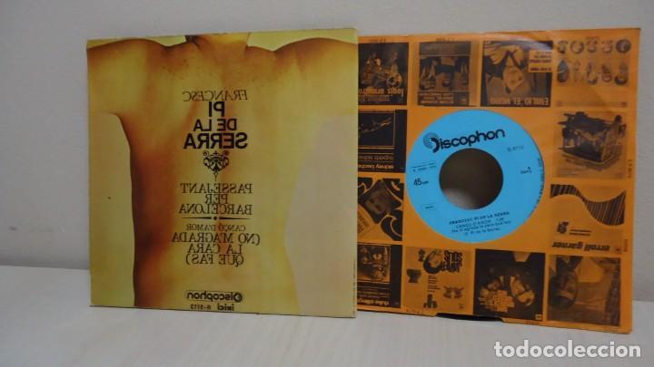 Discos de vinilo: FRANCESC PI DE LA SERRA - PASSEJANT PER BARCELONA -NO M,AGRADA LA CARA QUE FAS - DISCOPHON 1970 - Foto 6 - 165367974