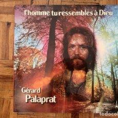 Discos de vinilo: GÉRARD PALAPRAT ?– L'HOMME TU RESSEMBLES A DIEU SELLO: ÉDITION AZ ?– STEC 164 FORMATO: VINYL, LP. Lote 165382250