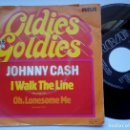 Discos de vinilo: JOHNNY CASH - I WALK THE LINE / OH LONESOME ME - SINGLE ALEMAN - RCA. Lote 165383874