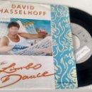 Discos de vinilo: SINGLE (VINILO) DE DAVID HASSELHOFF AÑOS 90. Lote 165385942