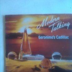 Discos de vinilo: MODERN TALKING GERONIMO´S CADILLAC . Lote 165396534