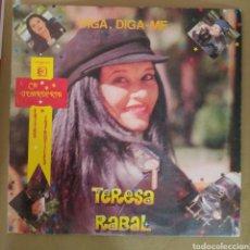 Discos de vinilo: TERESA RABAL - DIGA, DIGA ME. Lote 165397608