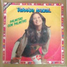 Discos de vinilo: TERESA RABAL - PALMITAS CON PALMITAS. Lote 165432730