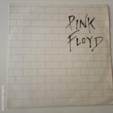 Discos de vinilo: PINK FLOYD- ANOTHER BRICK IN THE WALL PART II- SPAIN SINGLE 1979.. Lote 165435774