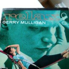 Discos de vinilo: GERRY MULLIGAN – RELAX!. Lote 165437046