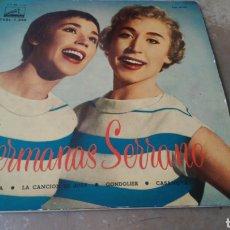 Discos de vinilo: HERMANAS SERRANO - PATRICIA / LA CANCIÓN DE JOEY / GONDOLIER / CASANOVA - EP VINILO MUY BUEN ESTADO. Lote 165439424