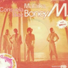 Discos de vinilo: BONEY M. - MALAIKA / CONSUELO DIAZ (SINGLE ESPAÑOL, ARIOLA 1976). Lote 165450174