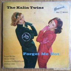 Discos de vinilo: THE KALIN TWINS FORGET ME NOT EP BRUNSWICK DISCO BIEN CONSERVADO. Lote 165459090