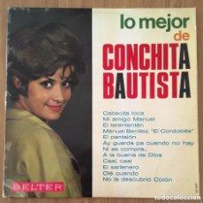 Discos de vinilo: LO MEJOR DE CONCHITA BAUTISTA LP BELTER BIEN CONSERVADO. Lote 165466774