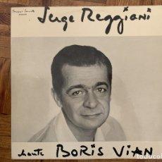 Discos de vinilo: SERGE REGGIANI ?– CHANTE BORIS VIAN SELLO: DISQUES JACQUES CANETTI ?– 48.811. Lote 165490110