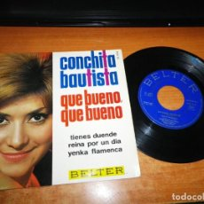 Discos de vinilo: CONCHITA BAUTISTA QUE BUENO QUE BUENO EUROVISION 1965 ESPAÑA EP VINILO 1965 BELTER 4 TEMAS MUY RARO. Lote 165502514
